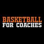 Basketball for Coaches