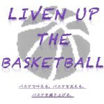 Liven up the basketball Project